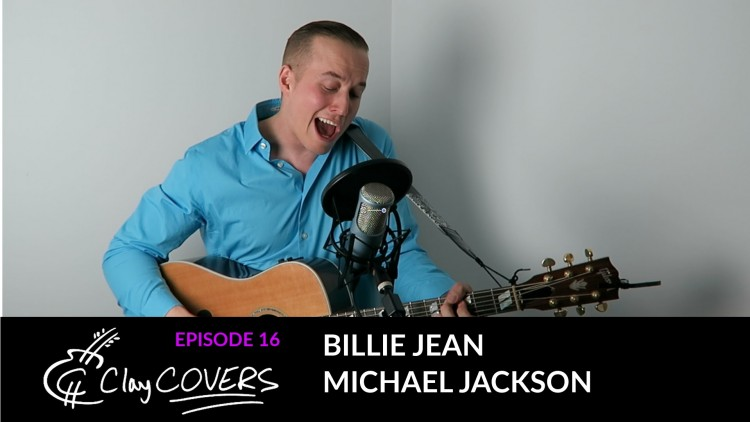 Billie Jean – Michael Jackson (Clay COVERS Ep. 16)